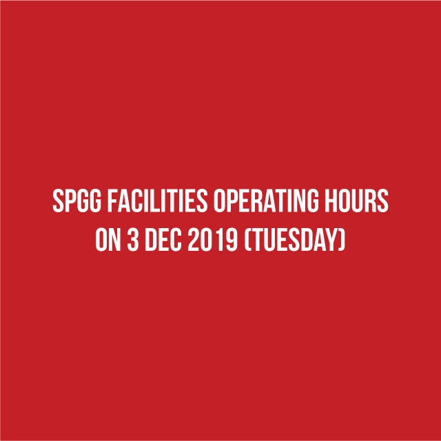 SPGG Facilities Operating Hours on Tue, 3 Dec 2019